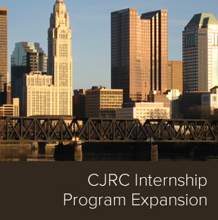 New expansions to the CJRC Internship Program.