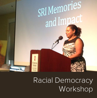 Racial Democracy Workshop